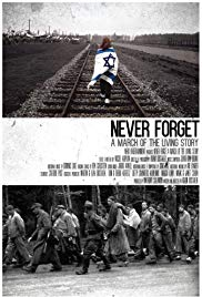 Never Forget - A March of the Living Story