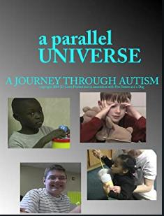 A Parallel Universe: A Journey Through Autism