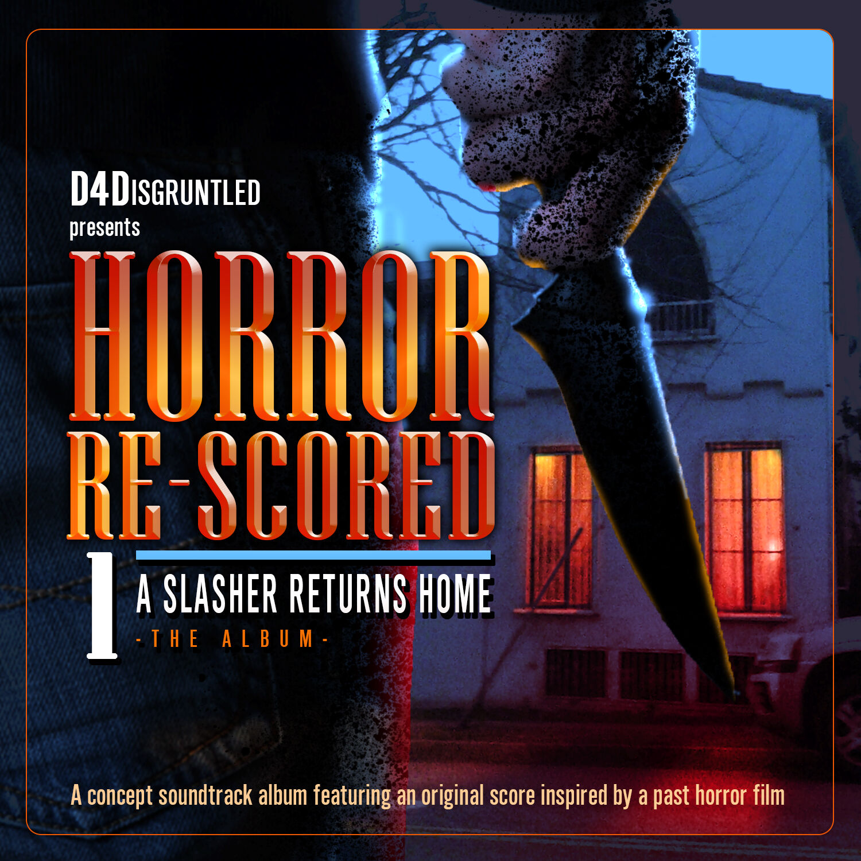 """Horror Re-Scored: Vol. 1"" ALBUM Release"