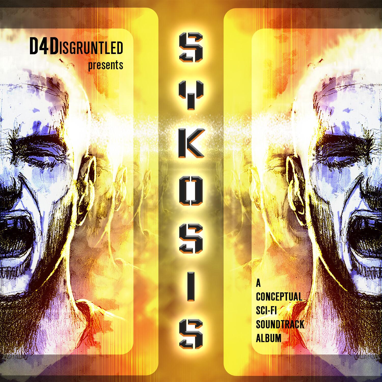 """Sykosis"" ALBUM Release"