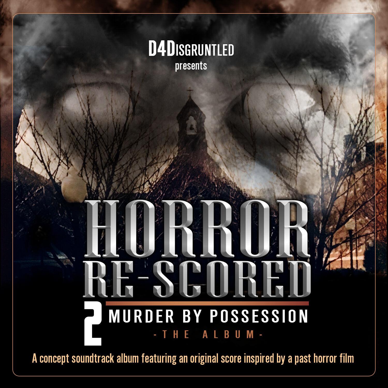 """Horror Re-Scored: Vol. 2"" ALBUM Release"