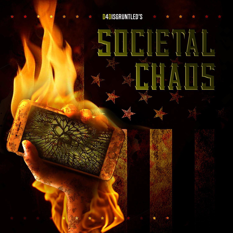 """Societal Chaos"" Album Release"