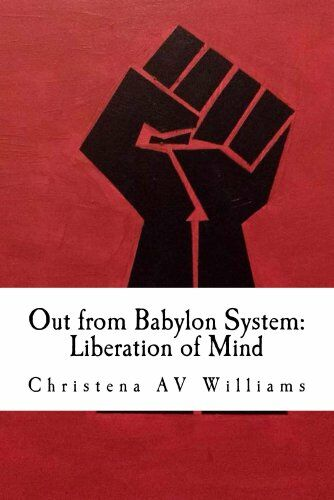 out from babylon system: liberation of mind