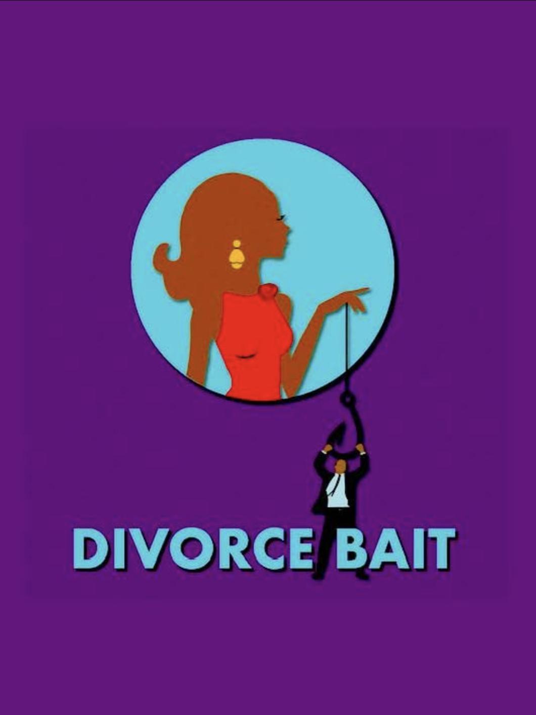 Divorce Bait