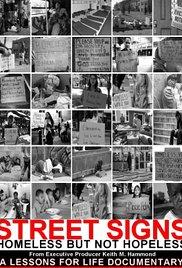 Street Signs: Homeless But Not Hopeless