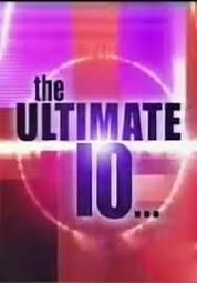 The Ultimate 10....