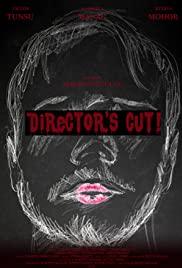 Director's Cut!