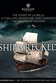 Shipwrecked: La Belle the Ship That Changed History