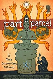 Part & Parcel a Yoga Documentary Satsang