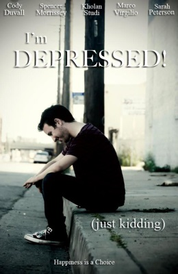I'm Depressed! (Just Kidding)