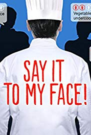 Say It to My Face!