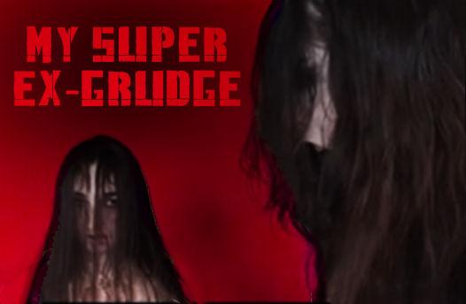 My Super Ex-Grudge
