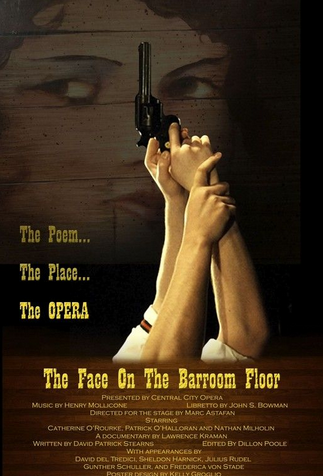 The Face on the Barroom Floor: The Poem, the Place, the Opera