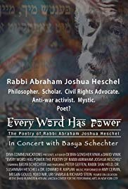 Every Word Has Power: The Poetry of Rabbi Abraham Joshua Heschel