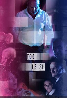 Too L8ish