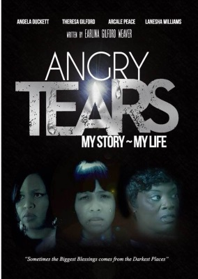 Angry Tears My Story