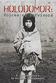 Holodomor: Voices of Survivors - Ukrainian Famine/Genocide