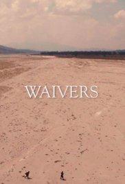 Waivers
