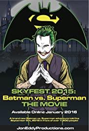 Skyfest 2015: Batman vs Superman