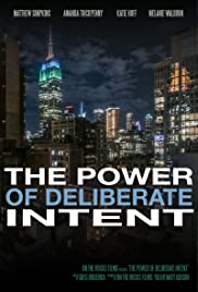 The Power of Deliberate Intent