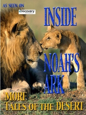Inside Noah's Ark: More Tales of the Desert