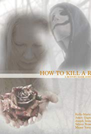 How to Kill a Rose