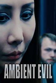 Ambient Evil