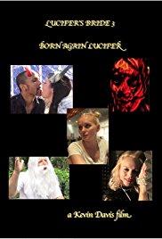 Lucifer's Bride 3: Born Again Lucifer