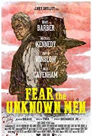 Fear the Unknown Men