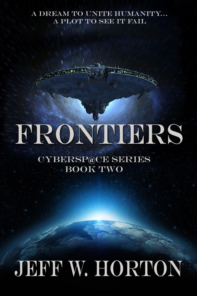 FRONTIERS: Cybersp@ce Series Book Two
