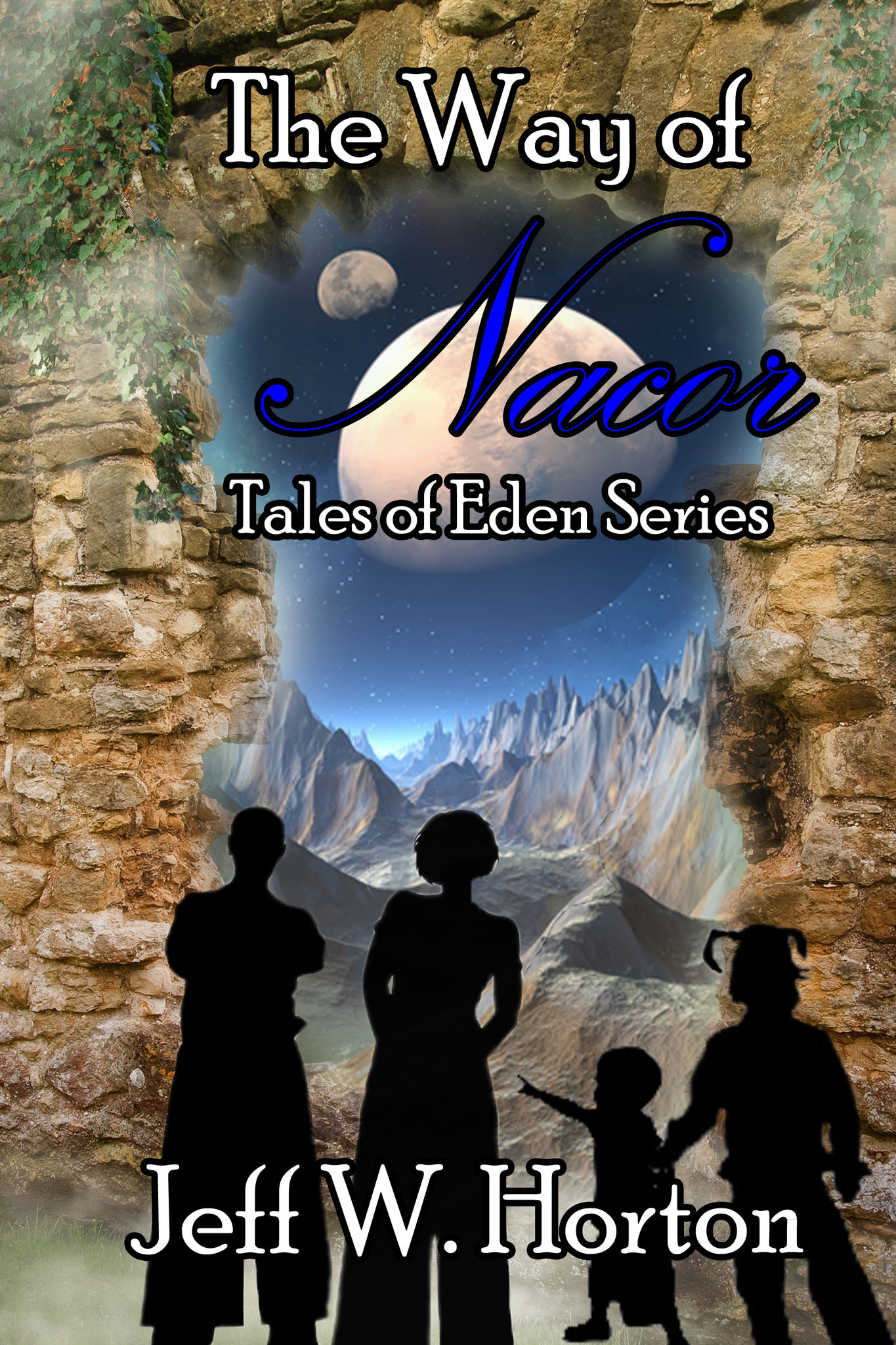 THE WAY OF NACOR: Tales of Eden