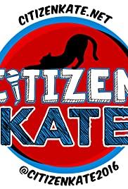 Citizen Kate