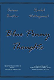 Blue Penny Thoughts