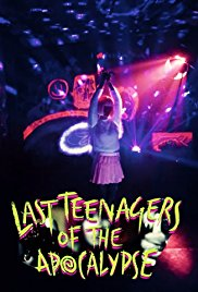 Last Teenagers of the Apocalypse