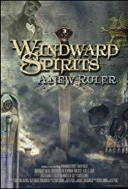 Windward Spirits: A New Ruler