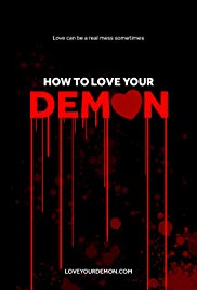 How to Love Your Demon