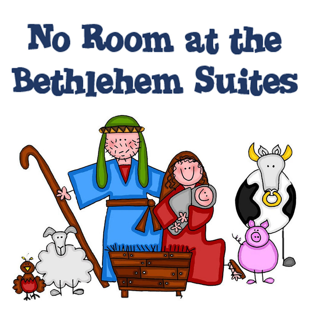 No Room at the Bethlehem Suites