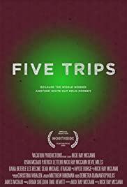 Five Trips