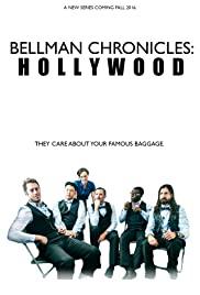 Bellman Chronicles: Hollywood
