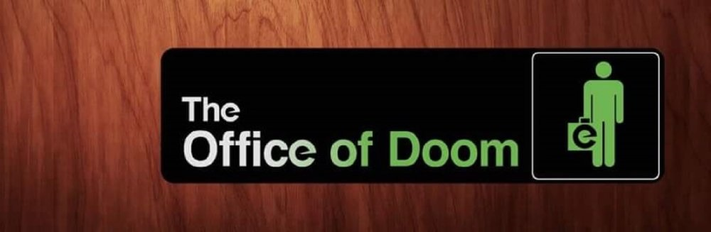 The Office of Doom
