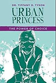 Urban Princess: The Power of Choice