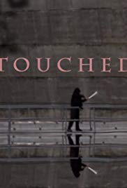 Touched
