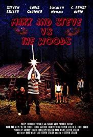 Mark and Steve vs the Woods