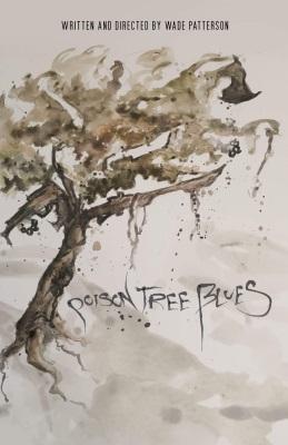 Poison Tree Blues