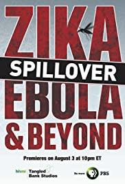Spillover: Zika, Ebola and Beyond
