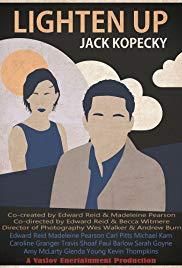 Lighten Up, Jack Kopecky