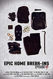 Epic Home Break-Ins