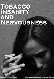 Tobacco, Insanity and Nervousness