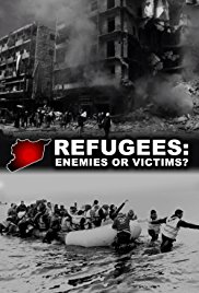 Refugees: Enemies or Victims?