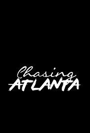Chasing: Atlanta